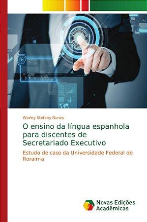 O ensino da língua espanhola para discentes de Secretariado