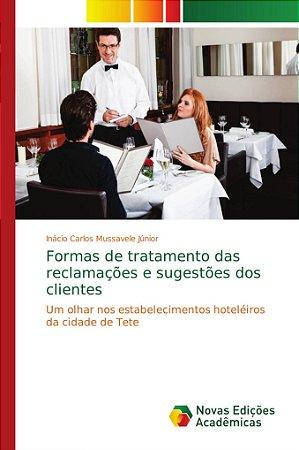 Formas de tratamento das reclamações e sugestões dos cliente