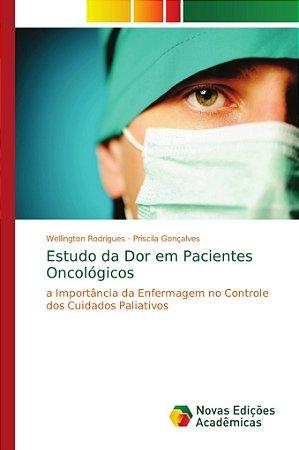 Estudo da Dor em Pacientes Oncológicos