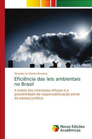 Eficiência das leis ambientais no Brasil