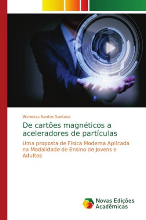 De cartões magnéticos a aceleradores de partículas