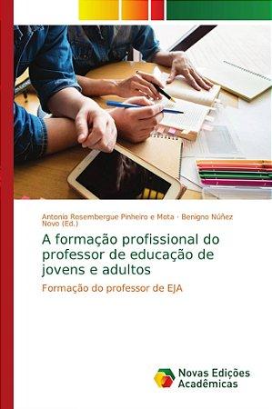 A formação profissional do professor de educação de jovens e