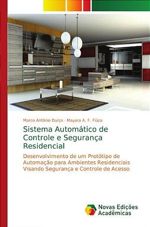 Sistema Automático de Controle e Segurança Residencial