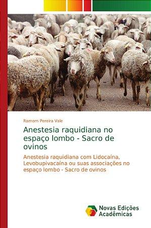 Anestesia raquidiana no espaço lombo - Sacro de ovinos
