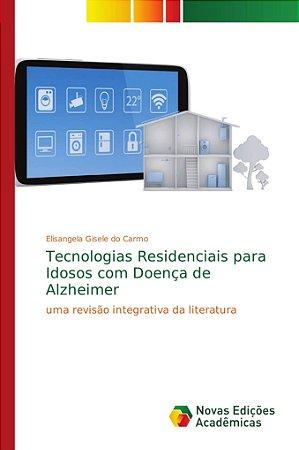 Tecnologias Residenciais para Idosos com Doença de Alzheimer