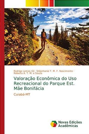 Valoração Econômica do Uso Recreacional do Parque Est. Mãe B