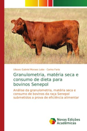 Granulometria; matéria seca e consumo de dieta para bovinos