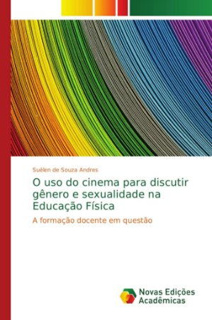 O uso do cinema para discutir gênero e sexualidade na Educaç