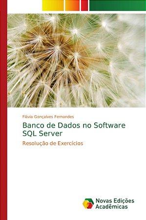 Banco de Dados no Software SQL Server