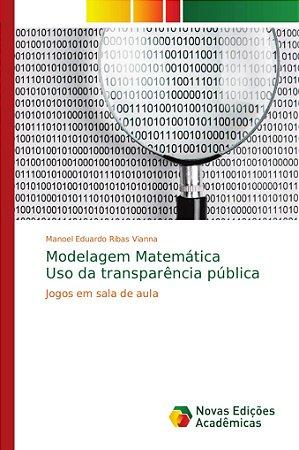 Modelagem Matemática Uso da transparência pública