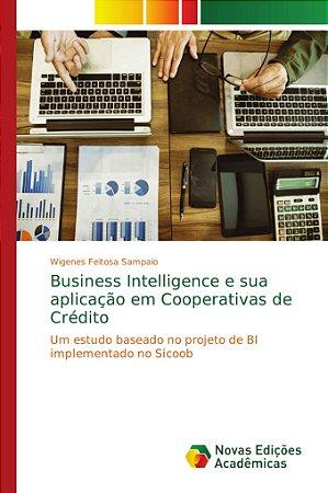 Business Intelligence e sua aplicação em Cooperativas de Cré