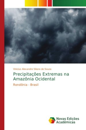 Precipitações Extremas na Amazônia Ocidental