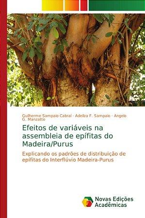 Efeitos de variáveis na assembleia de epífitas do Madeira/Pu