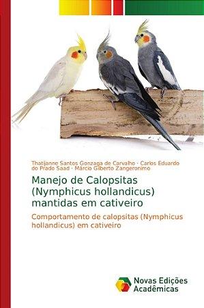 Manejo de Calopsitas (Nymphicus hollandicus) mantidas em cat