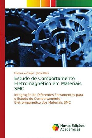 Estudo do Comportamento Eletromagnético em Materiais SMC