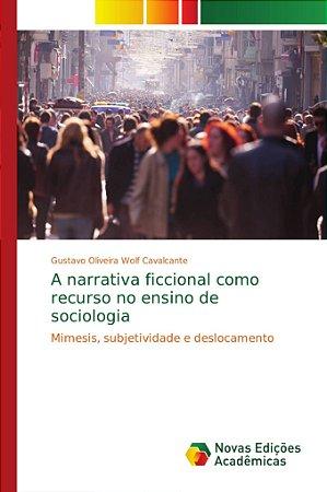 A narrativa ficcional como recurso no ensino de sociologia