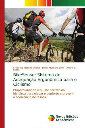 BikeSense: Sistema de Adequação Ergonômica para o Ciclismo
