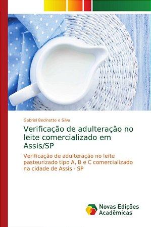 Verificação de adulteração no leite comercializado em Assis/