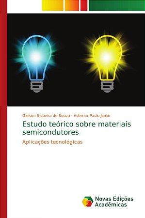 Estudo teórico sobre materiais semicondutores