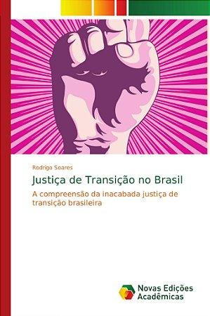 Justiça de Transição no Brasil