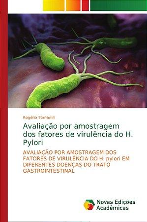 Avaliação por amostragem dos fatores de virulência do H. Pyl