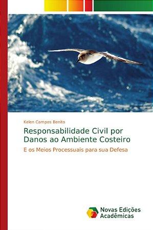 Responsabilidade Civil por Danos ao Ambiente Costeiro
