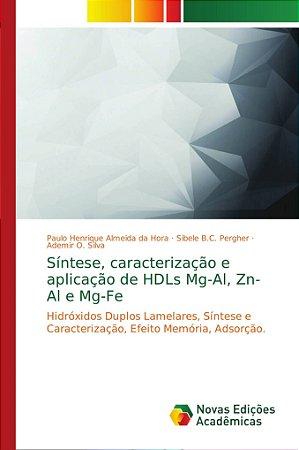 Síntese; caracterização e aplicação de HDLs Mg-Al; Zn-Al e M