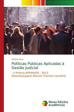 Políticas Públicas Aplicadas à Gestão Judicial