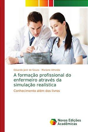 A formação profissional do enfermeiro através da simulação r