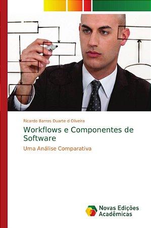 Workflows e Componentes de Software