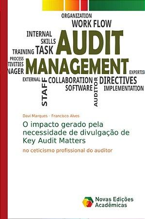 O impacto gerado pela necessidade de divulgação de Key Audit