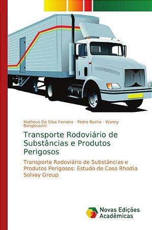 Transporte Rodoviário de Substâncias e Produtos Perigosos