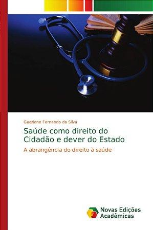 Saúde como direito do Cidadão e dever do Estado