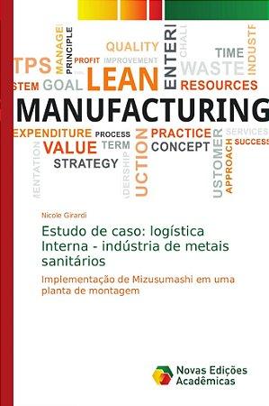 Estudo de caso: logística Interna - indústria de metais sani