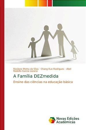 A Família DEZmedida