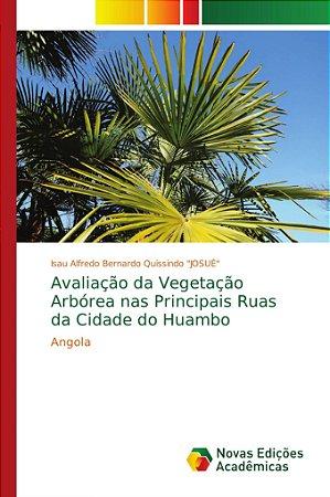 Avaliação da Vegetação Arbórea nas Principais Ruas da Cidade