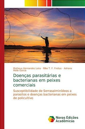 Doenças parasitárias e bacterianas em peixes comerciais