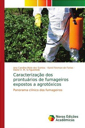 Caracterização dos prontuários de fumageiros expostos a agro
