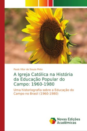 A Igreja Católica na História da Educação Popular do Campo: