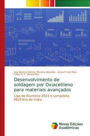 Desenvolvimento de soldagem por Oxiacetileno para materiais
