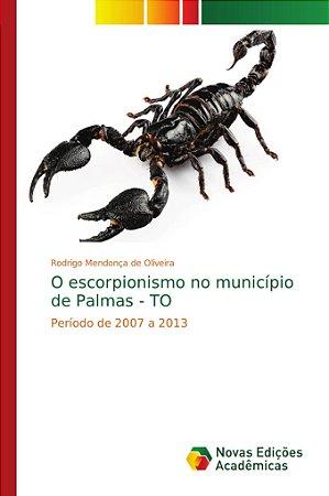 O escorpionismo no município de Palmas - TO