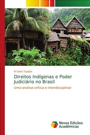Direitos Indígenas e Poder Judiciário no Brasil