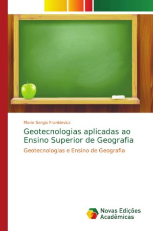 Geotecnologias aplicadas ao Ensino Superior de Geografia