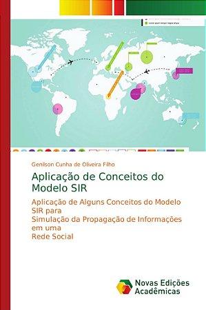 Aplicação de Conceitos do Modelo SIR