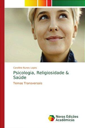 Psicologia; Religiosidade & Saúde