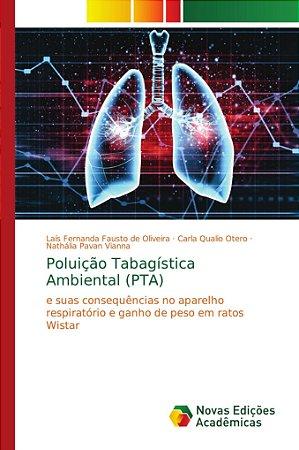 Poluição Tabagística Ambiental (PTA)