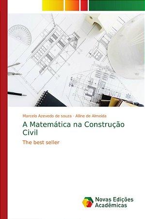A Matemática na Construção Civil
