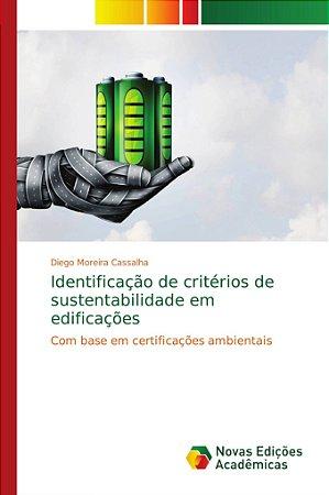 Identificação de critérios de sustentabilidade em edificaçõe