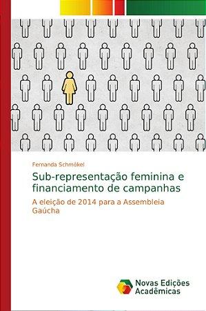 Sub-representação feminina e financiamento de campanhas