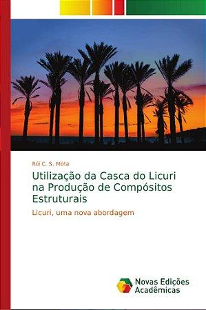 Utilização da Casca do Licuri na Produção de Compósitos Estr